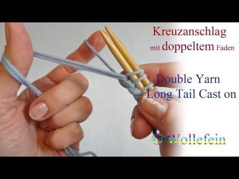 Doppelter Kreuzanschlag für Rippen - Open Double Strand Cast On for Ribbing - YouTube
