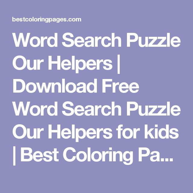 Word Search Puzzle Our Helpers | Download Free Word Search Puzzle Our Helpers for kids | Best Coloring Pages