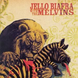 Jello Biafra with The Melvins - Never Breathe What You Can't See (2004)