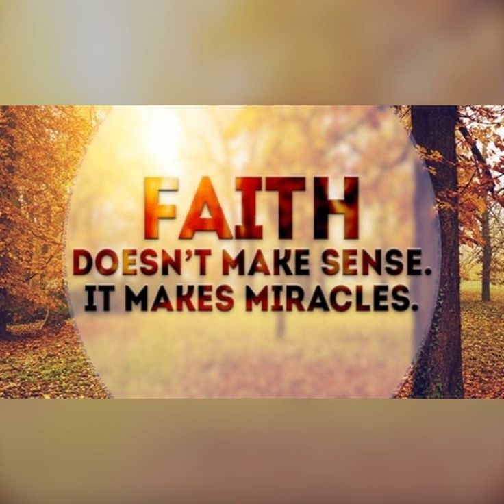 The picture says it all! Faith is not logic, it's believing the impossible is Possible!