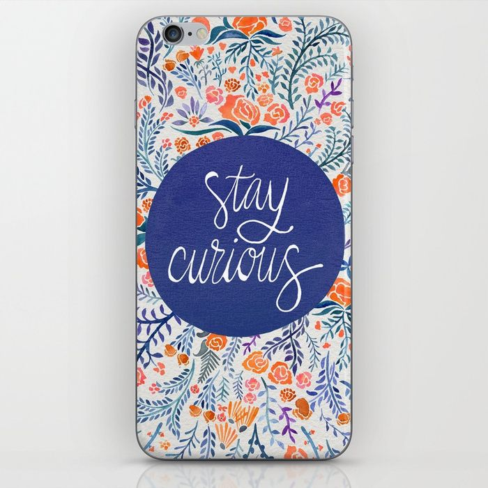 Stay Curious by Cat Coquillette -  Typography design phone cases by independent artists.