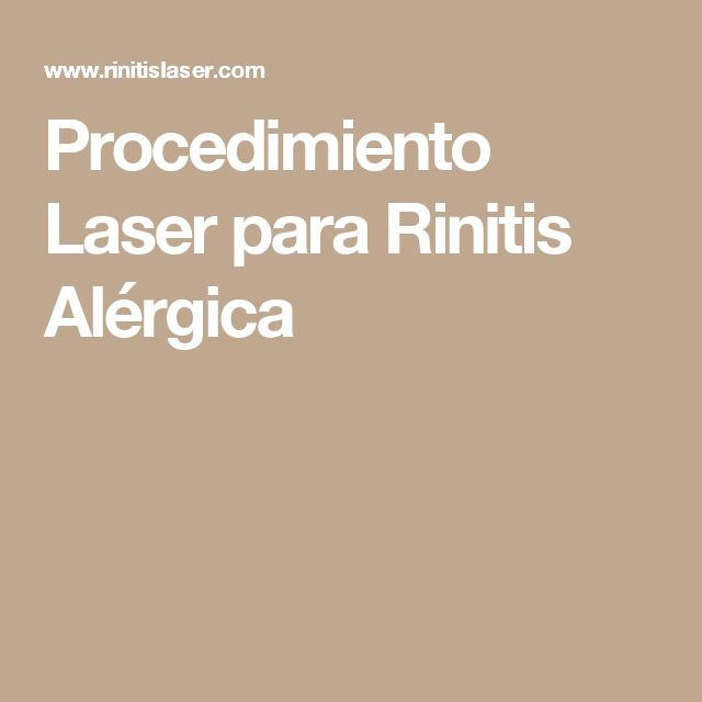 Procedimiento Laser para Rinitis Alérgica