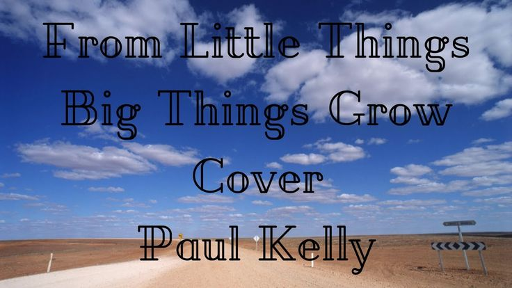 From Little Things Big Things Grow (Paul Kelly & Kev Carmody) Cover | JadeOfFire
