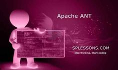 Apache ANT - http://www.splessons.com/lesson/apache-ant/