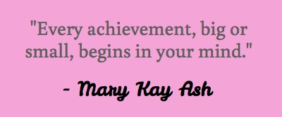 Mary Kay had so many inspiring words - I'll have to involve this somehow! Maybe trivia or in the goodie bags...