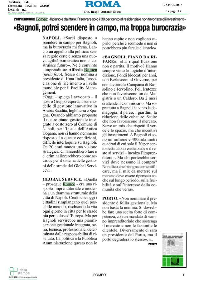 Occore riqualificare Bagnoli, l'amministrazione comunale di Napoli è rimasta indietro. Questo si evince dalle dichiarazioni di Alfredo Romeo