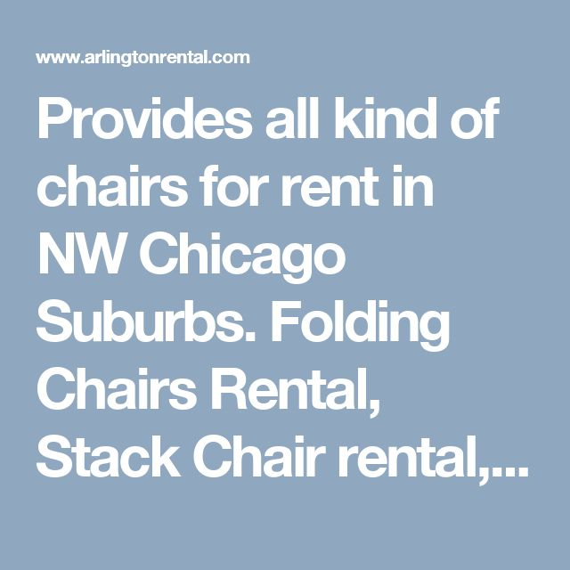 Provides All Kind Of Chairs For Rent In NW Chicago Suburbs. Folding Chairs  Rental,