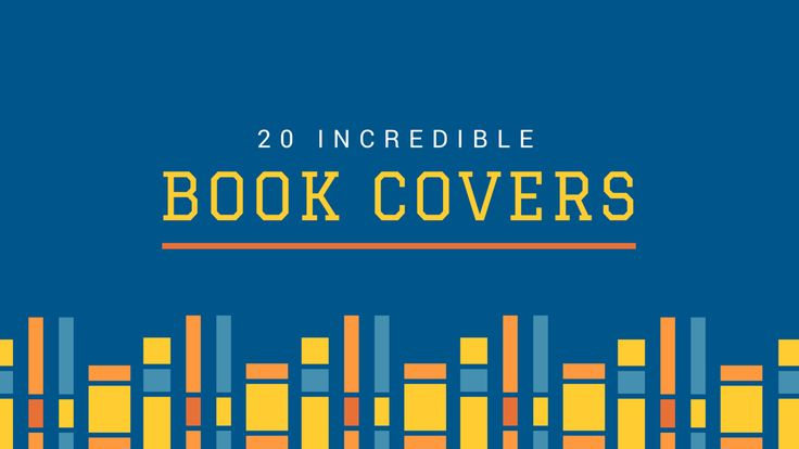 20 Incredible Book Covers Non-Designers Can Pull Off [with Free Templates]