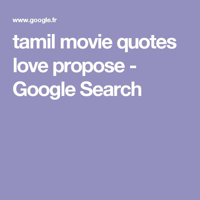 tamil movie quotes love propose - Google Search