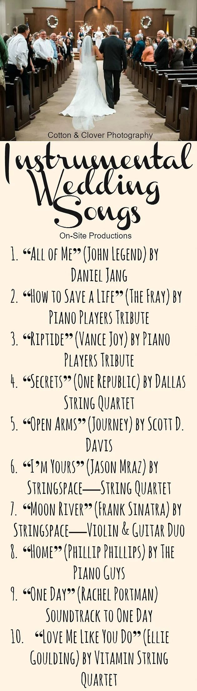The perfect INSTRUMENTAL songs for your walk down the aisle. I love that guests will know the songs but it's an instrumental version instead! I'm totally walking down the aisle to #10!!!