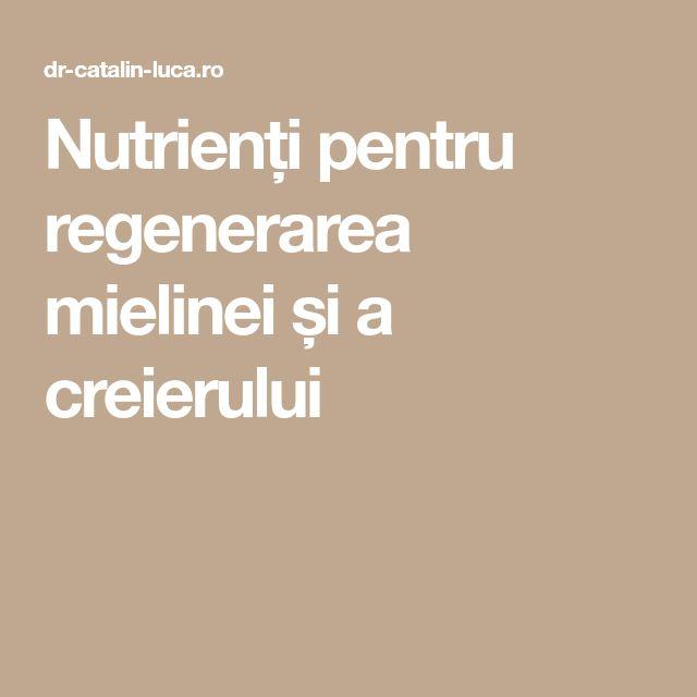 Nutrienți pentru regenerarea mielinei și a creierului