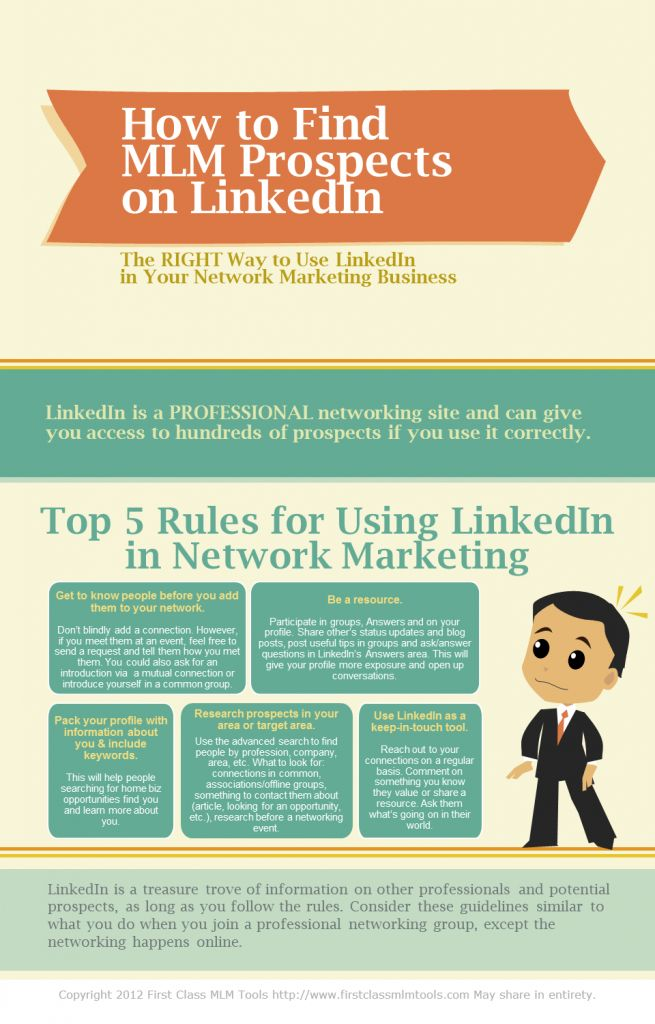 Do you know the top five rules for using LinkedIn for marketing? Here's a quick look in an easy-to-read (and share) infographic. This is the first in our new series on how to use LinkedIn for MLM prospecting.