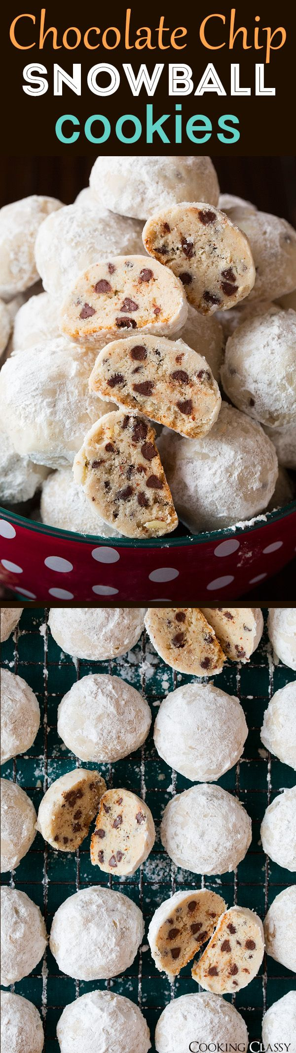 Chocolate Chip Snowball Cookies - 100% irresistible! Good luck with these ones!