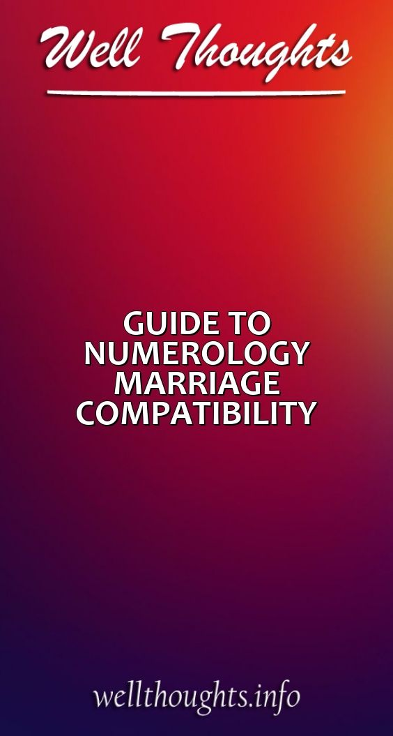 GUIDE TO NUMEROLOGY MARRIAGE COMPATIBILITY – Well Thoughts