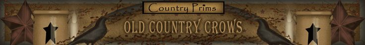 Houston Store--Country Primitives, Country Crafts, Crow Decor, Country Primitive Decor