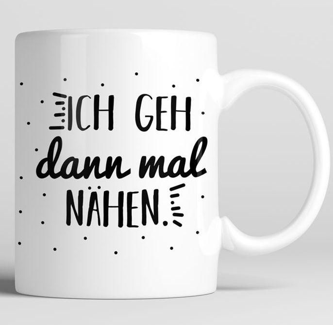 """Tasse für Nähfans mit Spruch """"Ich geh dann mal nähen"""" - Tasse via Makerist.de"""