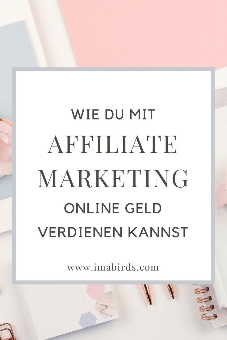 Wie du mit Affiliate Marketing Online Geld verdienen kannst