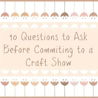 What to ask an event organizer to find out if your handmade business is a fit for their craft show