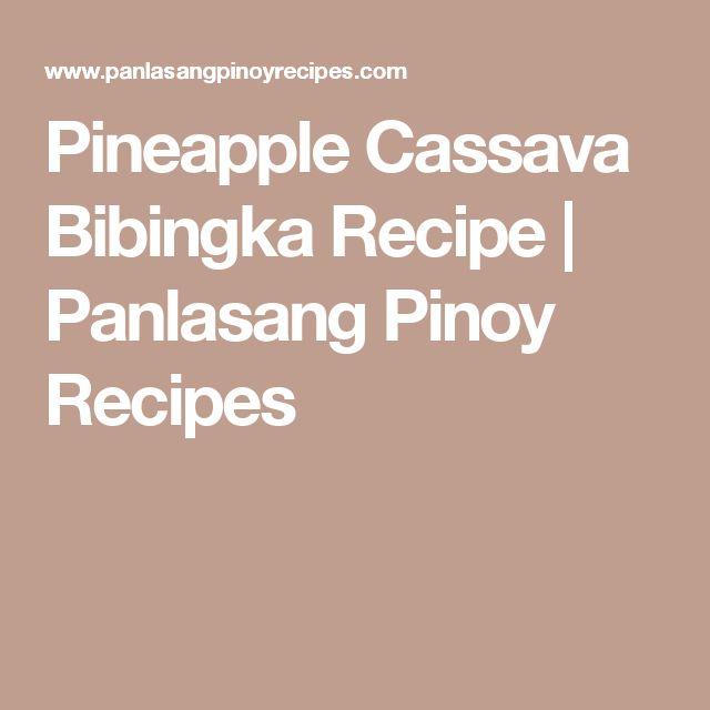 Pineapple Cassava Bibingka Recipe | Panlasang Pinoy Recipes