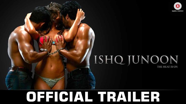 First time in Bollywood director presenting threesome love via Ishq Junoon movie. Finally the Ishq Junoon Official trailer is released and believe me the tr