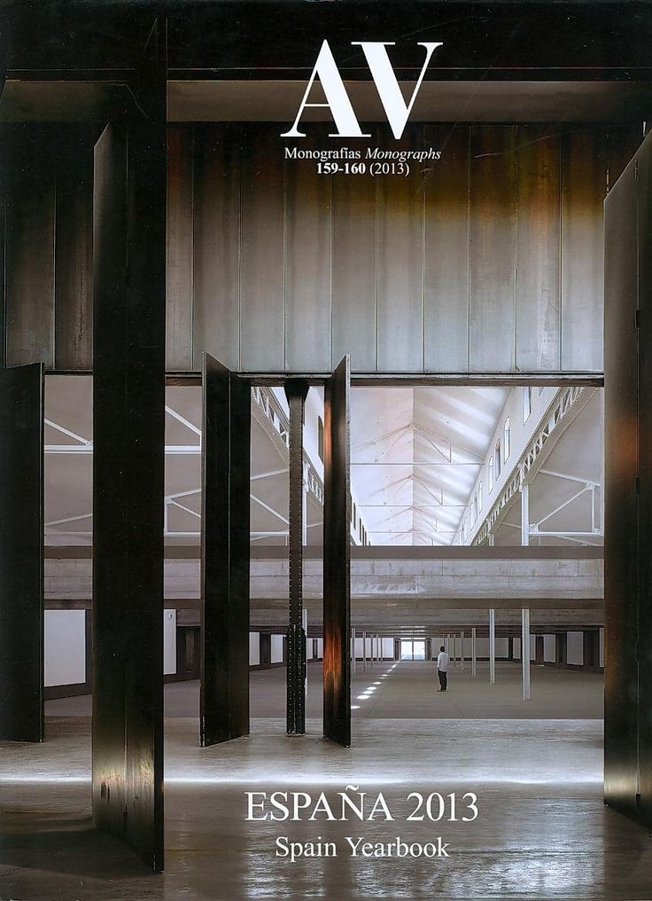 ARQUITECTURA (AV monografías : n° 159-160, enero-abril / 2013)