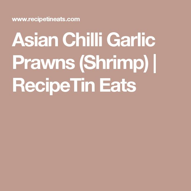 Asian Chilli Garlic Prawns (Shrimp) | RecipeTin Eats