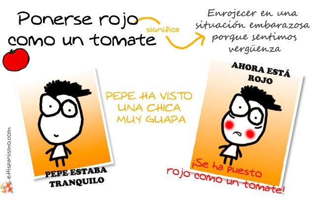 Entre las frases hechas y expresiones famosas en el idioma español, encontramos una imprescindible: ponerse rojo como un tomate. ¿A quién no le ha pasado alguna vez? ;-)