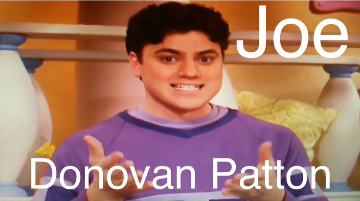 Donovan Patton is casting Joe from blue's clues on 2002-2007
