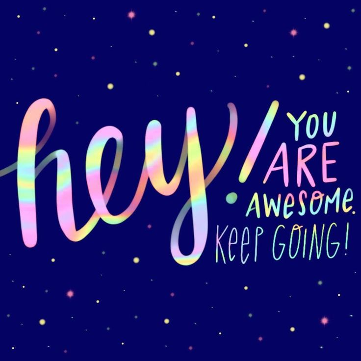 Happy Wednesday! You're halfway through the week!  If you're struggling just remember that you're a tiny little creature on a small little planet in an astronomically large galaxy in a shockingly large universe. The fact that you exist is amazing and just being alive here is an incredible accomplishment. Keep up the good work superstar!