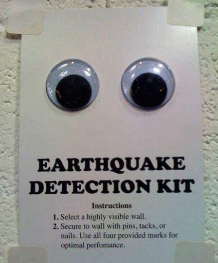 Earthquake Detector--Thought this might be needed after our close call last weekend.