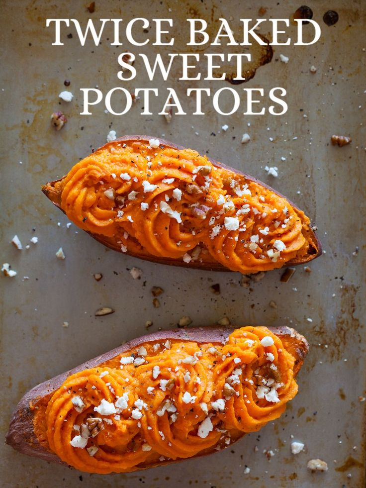 Recipe for twice baked sweet potatoes (and way more sweet potato recipes)