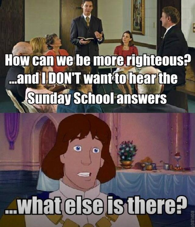 Haha so true!!! This is me in any Sunday School class! Unless I actually think about it and then yes, I can think of something other than the Sunday School answers. However, sometimes those are the right answers. Just depends.