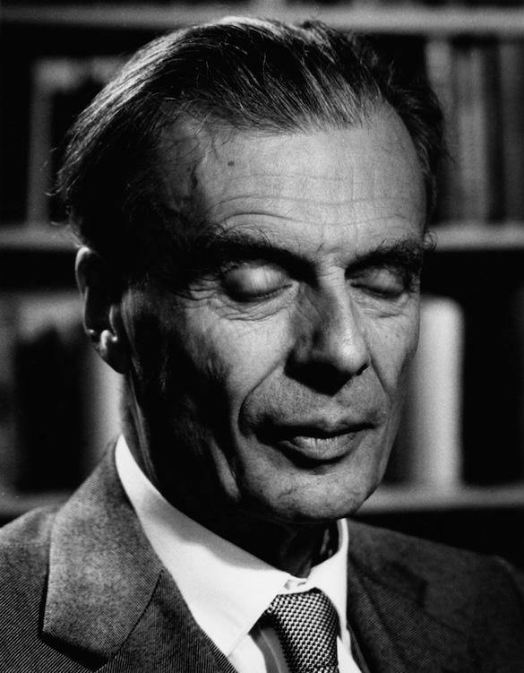 Aldous Huxley.
