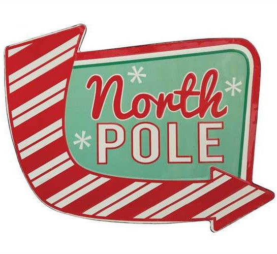 """Dreaming of a retro Christmas? Go back in time with this fun Retro North Pole Sign that points the way to Santa's workshop. - Retro Tin North Pole Sign. - 16.75""""L x 12.25""""H Christmas Sign. - Retro Chr"""