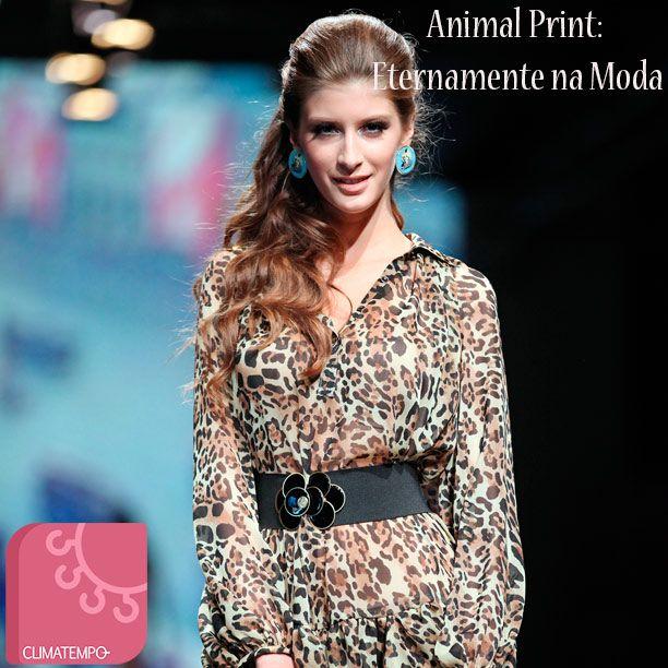 Animal Print: Eternamente na Moda! http://tempodemoda.climatempo.com.br/blog/2013/12/09/animal-print-eternamente-na-moda/