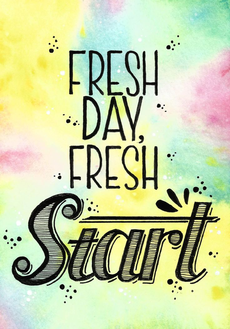 Remind someone that tomorrow is a new day!