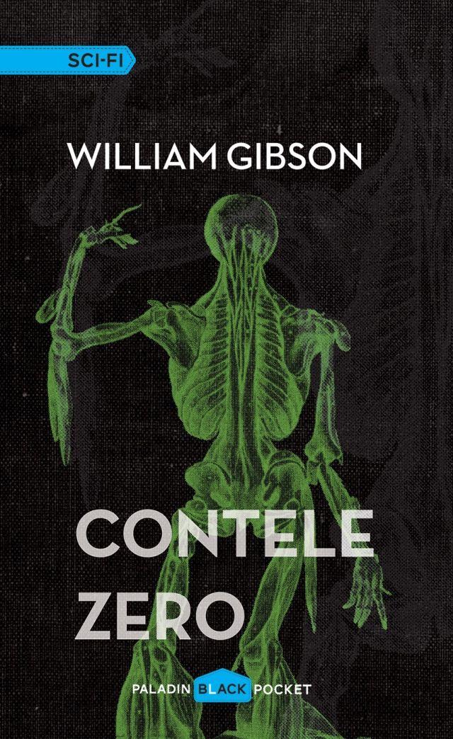 PALADIN 22-William Gibson - Contele Zero(2015)