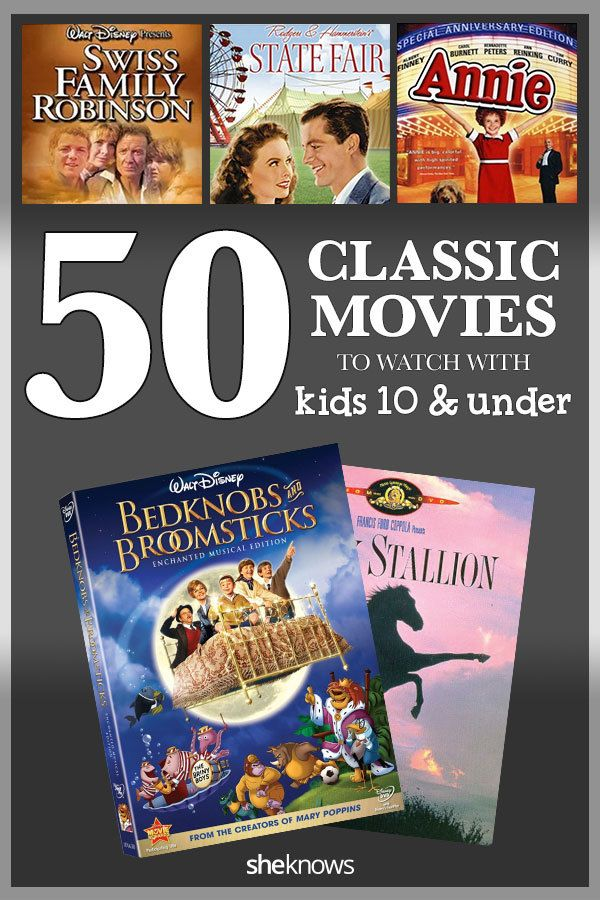 50 Classic movies every kid should see by age 10: 50 classics your kids just have to see