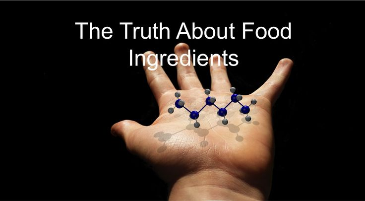 The Truth About Food Ingredients