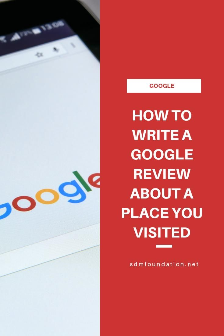 How To Leave A Review For A Local Business Using Google Maps Via Sdmfoundation In 2020 Writing Google Reviews Google
