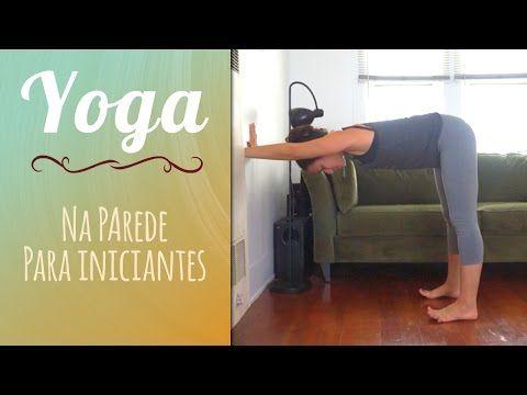 Yoga na Parede para Iniciantes - Yoga no Canal da Pri - YouTube