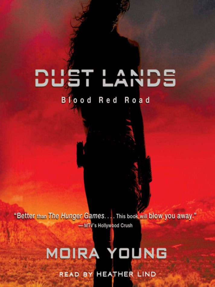 Blood Red Road: Dust Lands Series, Book 1