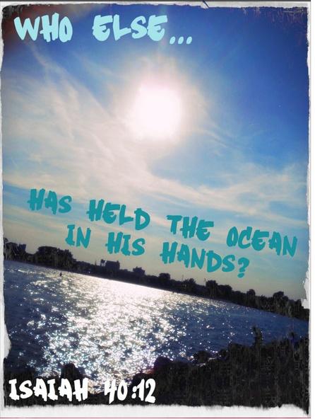 Isiah 40:12 <3