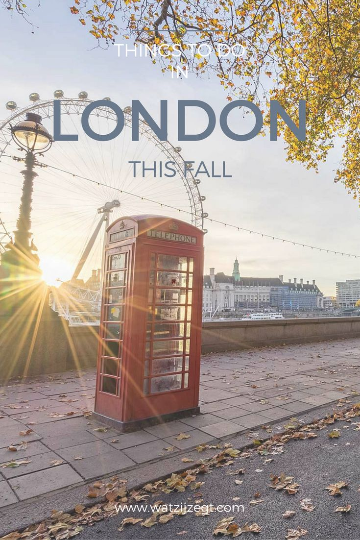 Things to do in London this fall // Deze herfst doen in Londen // 2016
