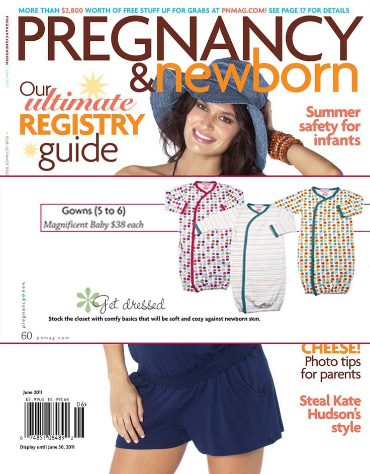 Magnificent Baby features in Pregnancy & Newborn - June 2011!