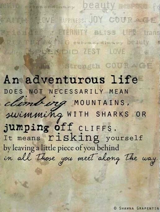 Lead an adventurous life