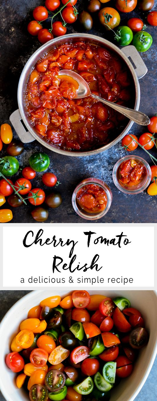 Cherry Tomato Relish. Adapted from Donna Hay | eatlittlebird.com