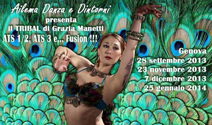 Percorso di ATS e Tribal Fusion con Grazia Manetti a Genova...!! 4 incontri da non perdere...!!