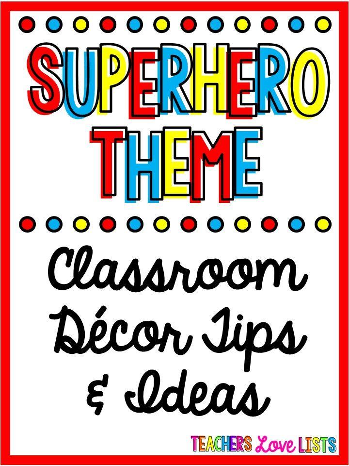 Superhero Classroom Theme Decor and Ideas for your superheroes themed room!