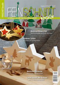 FEINSCHNITTkreativ Ausgabe 5 Das Magazin für Laubsäge und Dekupiersäge www.feinschnitt-kreativ.de